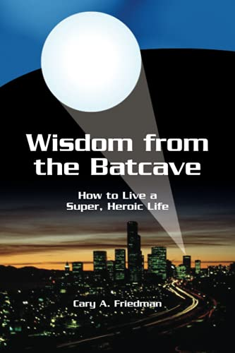 Wisdom From the Batcave cover