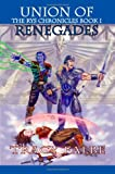 Union of Renegades: Rys Chronicles I