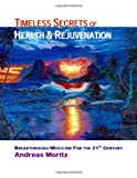 Timeless Secrets of Health And Rejuvenation (Paperback)