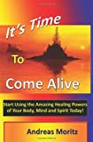 It's Time to Come Alive (Paperback)