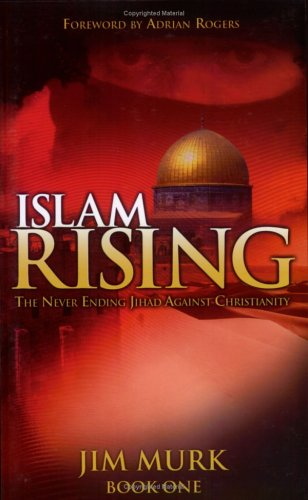 Islam Rising, Book 1 by Jim Murk