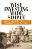 Buy Wise Investing Made Simple: Larry Swedroe's Tales to Enrich Your Future from Amazon