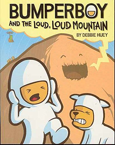 Bumperboy and the Loud, Loud Mountain cover