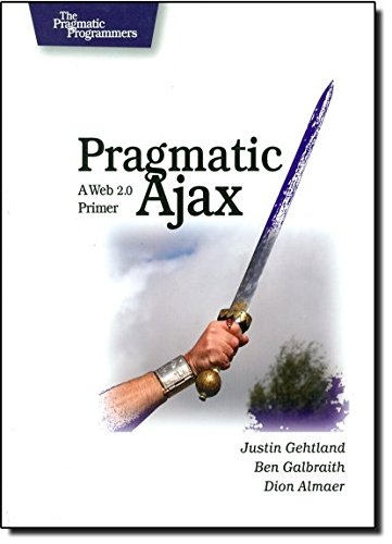 Book Cover: Pragmatic Ajax: A Web 2.0 Primer