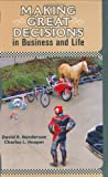 Buy Making Great Decisions in Business and Life from Amazon