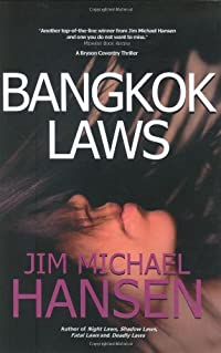 Bangkok Laws by Jim Michael Hansen