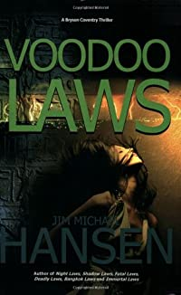 Voodoo Laws by Jim Michael Hansen