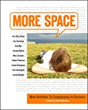 Buy More Space: Nine Antidotes To Complacency In Business from Amazon