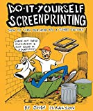 Do It Yourself Screenprinting (DIY), Isaacson, John