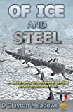 Of Ice and Steel, D. Clayton Meadows