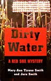 Dirty Water by Mary-Ann Tirone Smith and Jere Smith