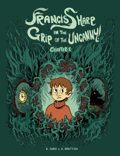 Francis Sharp in the Grip of the Uncanny! cover