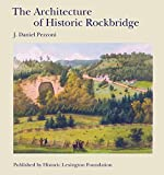 The architecture of historic Rockbridge