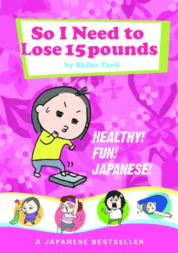 So I Need to Lose 15 Pounds cover