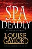 Spa Deadly by Louise Gaylord