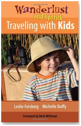 Wanderlust and Lipstick: Traveling with Kids