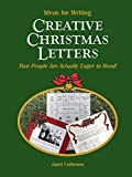 Ideas for Writing Creative Christmas Letters That People Are Actually Eager to Read