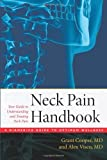 The Neck Pain Handbook: Your Guide in Understanding and Treating Neck Pain