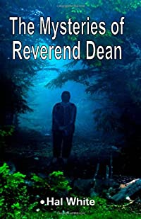The Mysteries of Reverend Dean by Hal White