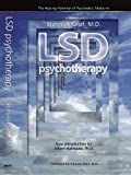 LSD Psychotherapy (The Healing Potential Potential of Psychedelic Medicine), Stanislav Grof