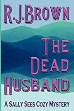 The Dead Husband by R. J. Brown