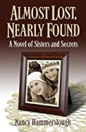 Almost Lost, Nearly Found by Nancy Hammerslough