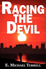Racing the Devil by E. Michael Terrell