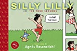 Book Cover: Silly Lilly And The Four Seasons By Agnès Rosenstiehl