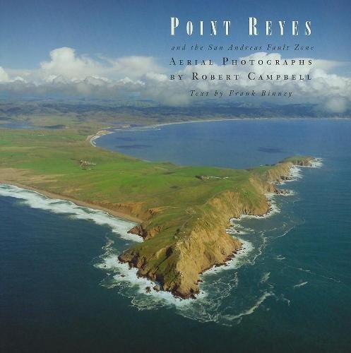 Point Reyes and the San Andreas Fault Zone - Robert Campbell