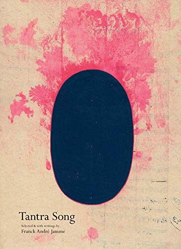 Tantra Song: Tantric Painting from Rajasthan - Franck André Jamme, André PadouxFranck André Jamme, Michael Tweed, Lawrence Rinder, Bill Berkson