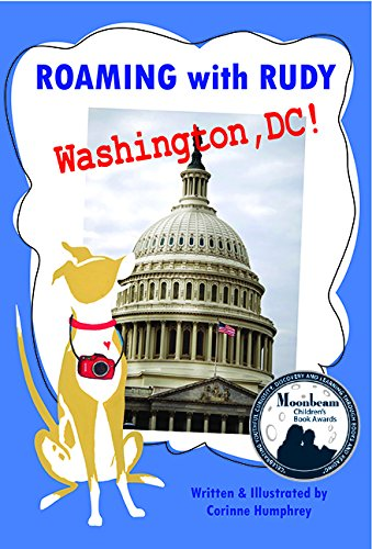 Roaming with Rudy, Washington DC!, Corinne Humphrey