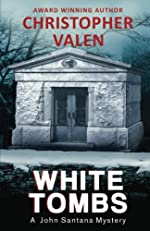 White Tombs by Christopher Valen