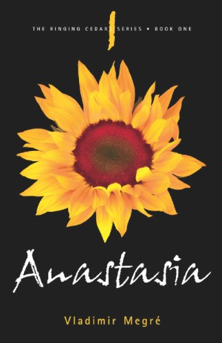 Anastasia (The Ringing Cedars, Book 1)