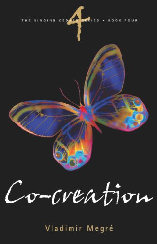 Co-Creation (The Ringing Cedars, Book 4), Vladimir Megre