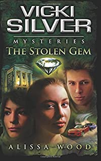 The Stolen Gem by Alissa Wood