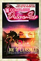 REVIEW: The Complete Drive-In by Joe R. Lansdale