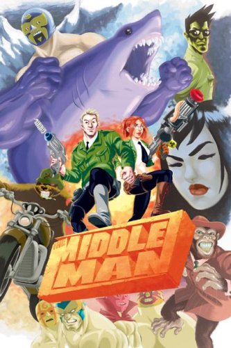 The Middleman: The Collected Series Indispensability cover