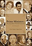 Prime ministers at the Australian National University : an archival guide / Michael Piggott & Maggie Shapley.