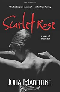 Scarlet Rose by Julia Madeleine