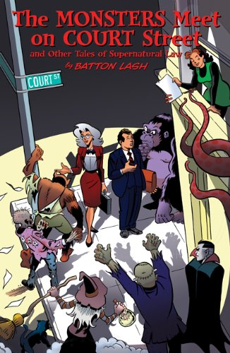 The Monsters Meet on Court Street and Other Tales of Supernatural Law cover