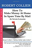 Book Cover: How To Make Money At Home In Spare Time By Mail In Seven Lessons