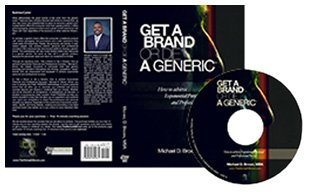 Get a Brand or Die a Generic: How to achieve Exponential Personal and Professional Success