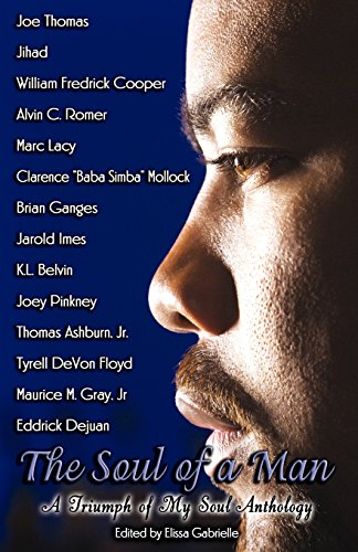 The Soul of a Man: A Triumph of My Soul Anthology