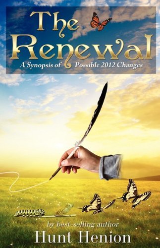 The Renewal, A Synopsis of Possible 2012 Changes