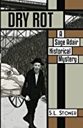 Dry Rot by S. L. Stoner