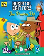 The Prairie Pet by Stacey Laura Lloyd