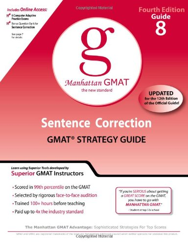 Sentence Correction GMAT Preparation Guide, 4th Edition (Manhattan GMAT Preparation Guides) (8 Guide Instructional Series)