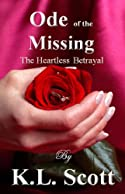 Ode to the Missing: The Heartless Betrayal by Kitty Lee Scott