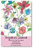 Cover of Angelika's Journal: What You Can Do about Poverty and Homelessness