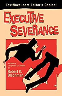 Executive Severance by Robert K. Blechman